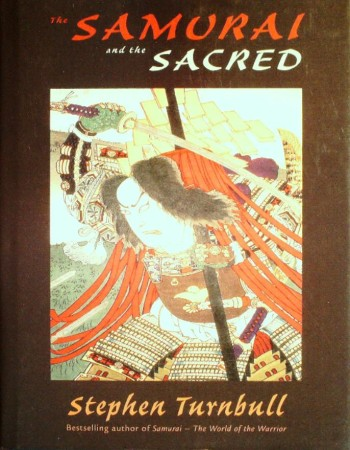First  cover of 'THE SAMURAI AND THE SACRED.'