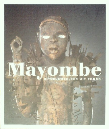 First  cover of 'MAYOMBE. RITUELE BEELDEN UIT CONGO.'