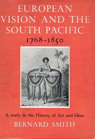 First  cover of 'EUROPEAN VISION AND THE SOUTH PACIFIC 1768-1850.'