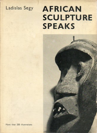 First  cover of 'AFRICAN SCULPTURE SPEAKS. Reprint.'