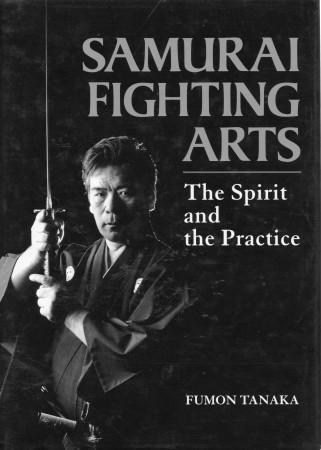 First  cover of 'SAMURAI FIGHTING ARTS. THE SPIRIT AND THE PRACTICE.'