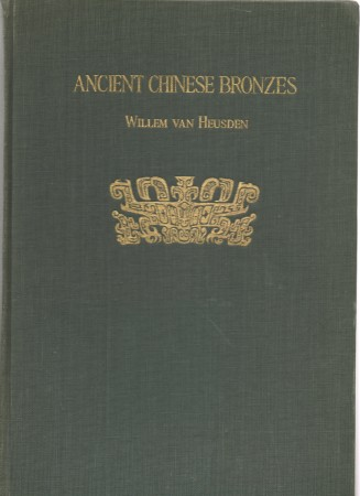 First  cover of 'ANCIENT CHINESE BRONZES OF THE SHANG AND CHOU DYNASTIES.'