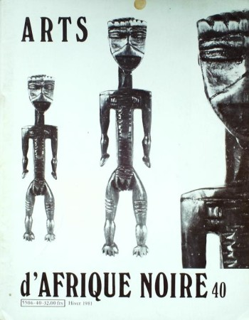 First  cover of 'ARTS D'AFRIQUE NOIRE. NO. 40 HIVER (1981). [Magazine]. Text: French.'