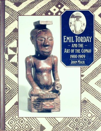 First  cover of 'EMIL TORDAY AND THE ART OF THE CONGO, 1900-1909. (Hardback).'