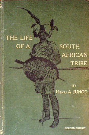 First  cover of 'THE LIFE OF A SOUTH AFRICAN TRIBE. 2 Vols.'