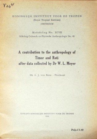First  cover of 'A CONTRIBUTION TO THE ANTHROPOLOGY OF TIMOR AND ROTI AFTER DATA COLLECTED BY DR. W.L. MEYER.'