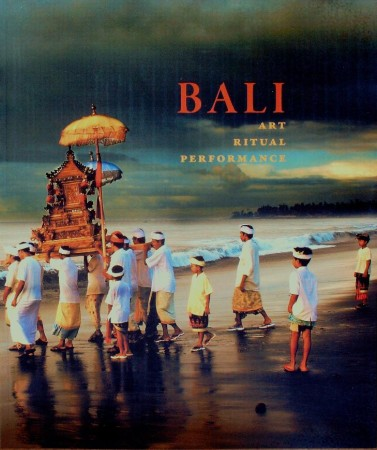 First  cover of 'BALI. ART, RITUAL, PERFORMANCE. (Paperback ed.).'