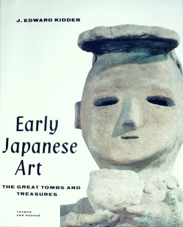 First  cover of 'EARLY JAPANESE ART. THE GREAT TOMBS AND TREASURES.'