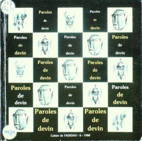First  cover of 'PAROLES DE DEVIN. LA FONTE A LA CIRE PERDUE CHEZ LES SENOUFO DE COTE D'IVOIRE.'