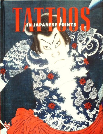 First  cover of 'TATTOOS IN JAPANESE PRINTS.'