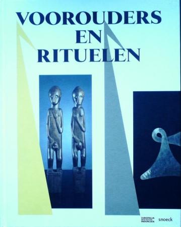 Daud Tanudirjo & Pieter ter Keurs. VOOROUDERS EN RITUELEN.