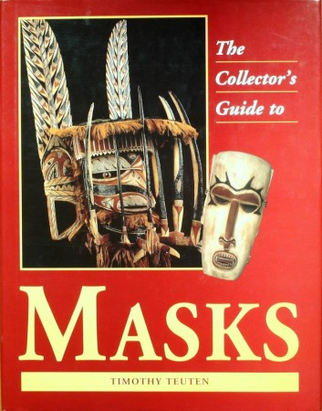 First  cover of 'A COLLECTOR'S GUIDE TO MASKS.'