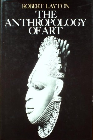 First  cover of 'THE ANTHROPOLOGY OF ART.'