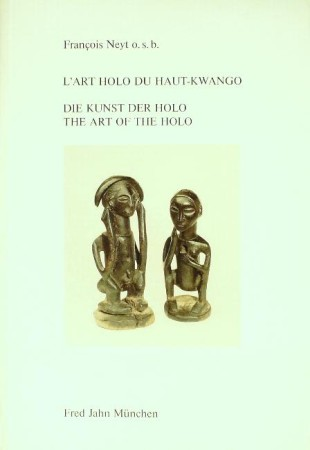 First  cover of 'L'ART HOLO DU HAUT-KWANGO/DIE KUNST DER HOLO/THE ART OF THE HOLO.'
