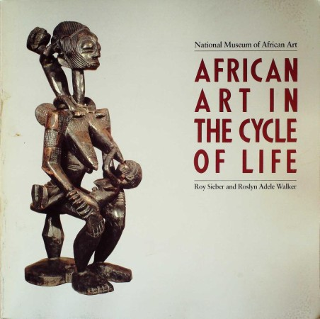 First  cover of 'AFRICAN ART IN THE CYCLE OF LIFE.'