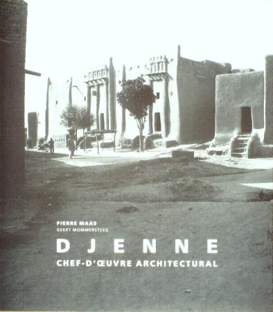 First  cover of 'DJENNE. CHEF D'OEUVRE ARCHITECTURAL.'