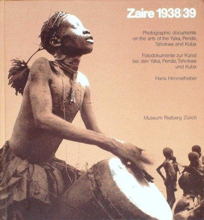 First  cover of 'ZAIRE - 1938/39. PHOTOGRAPHIC DOCUMENTS ON THE ARTS OF THE YAKA, PENDE, TSHOKWE AND KUBA.'