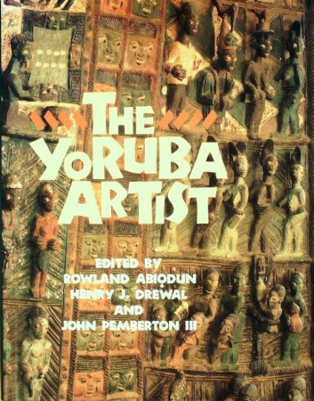 First  cover of 'THE YORUBA ARTIST. NEW THEORETICAL PERSPECTIVES ON AFRICAN ARTS.'
