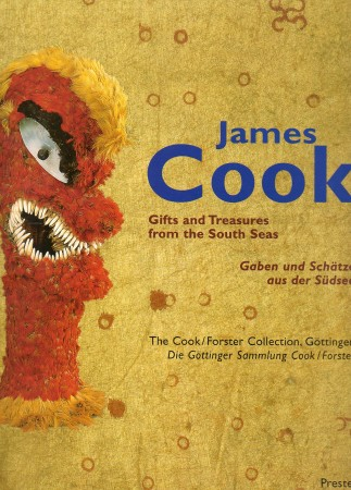 First  cover of 'JAMES COOK. GIFTS AND TREASURES FROM THE SOUTH SEAS/GABEN UND SCH&AumlTZE AUS DER SÜDSEE.'