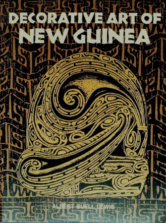First  cover of 'DECORATIVE ART OF NEW GUINEA.'
