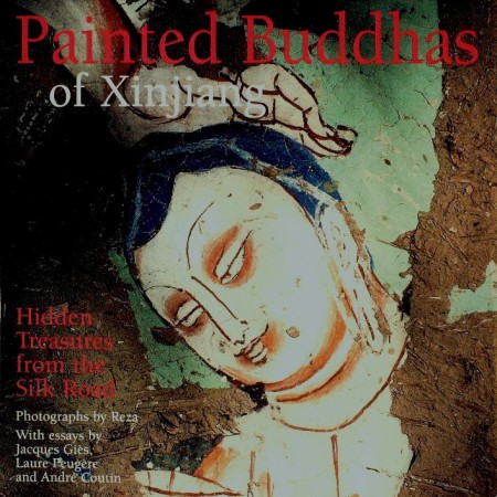 First  cover of 'PAINTED BUDDHAS OF XINJIANG. HIDDEN TREASURES FROM THE SILK ROAD.'