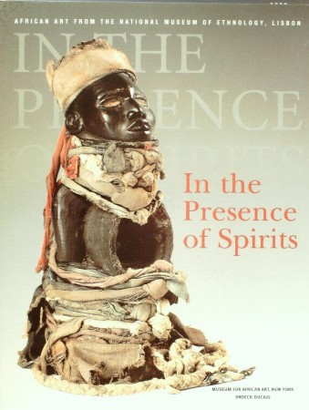 First  cover of 'IN THE PRESENCE OF SPIRITS. AFRICAN ART FROM THE NATIONAL MUSEUM OF ETHNOLOGY, LISBON.'