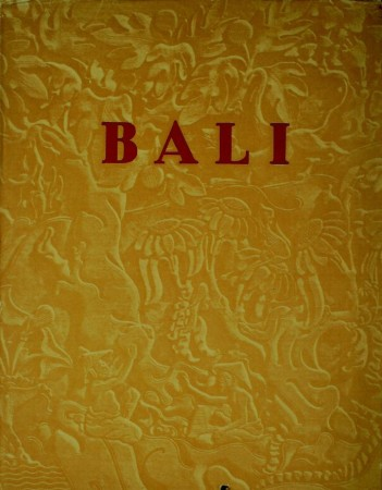 First  cover of 'BALI. ATLAS KEBUDAJAAN/ CULT AND CUSTOMS/CULTUURGESCHIEDENIS IN BEELD.'