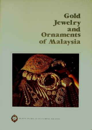 First  cover of 'GOLD JEWELRY AND ORNAMENTS OF MALAYSIA.'